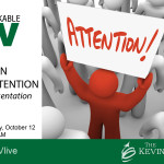How to Ear People's Attention in Your Next Presentation - Remarkable TV Live with Kevin Eikenberry