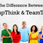 groupthink vs. teamthink