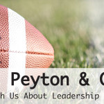 What Peyton and Cam Can Teach Us About Leadership Styles
