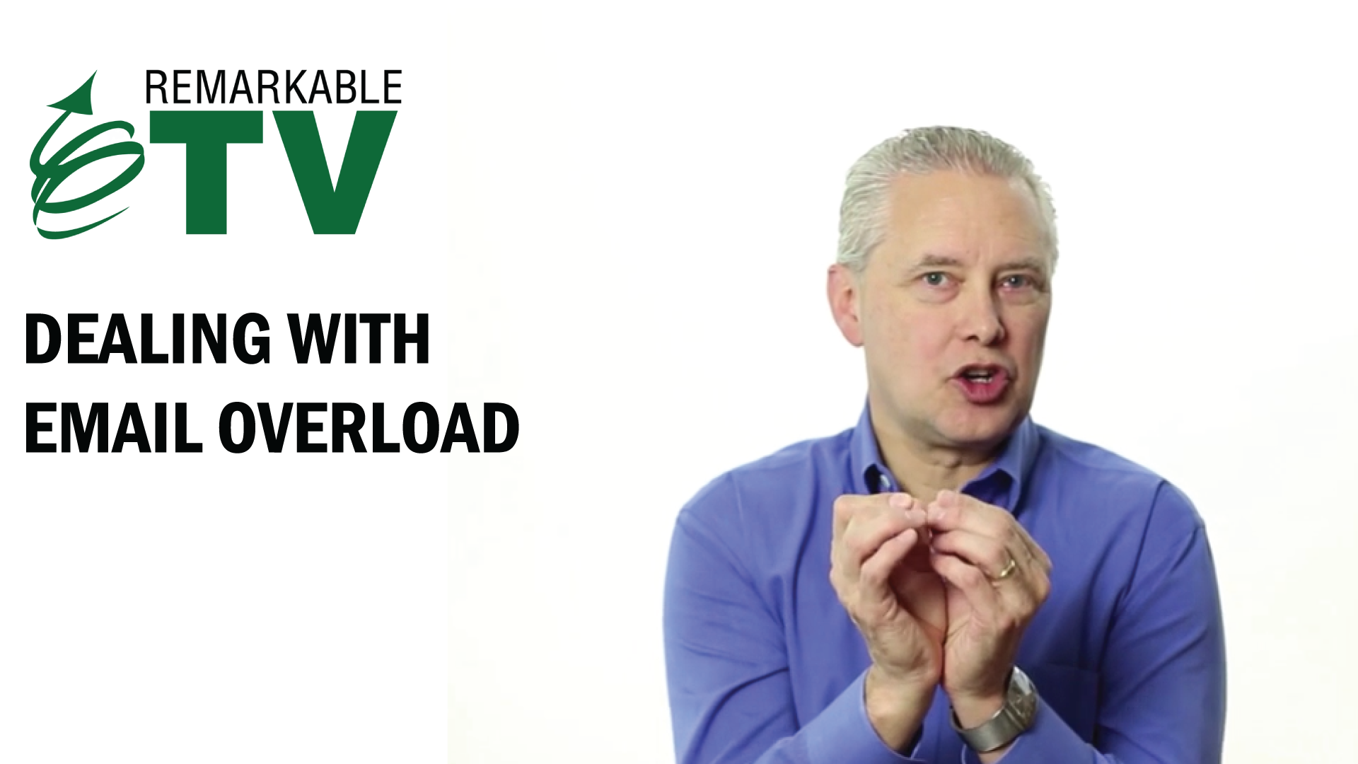 How do you deal with email overload at work? Kevin Eikenberry gives you some tips in this week's Remarkable TV.