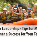 Summer Leadership – Tips for Making Summer Successful for Your Team