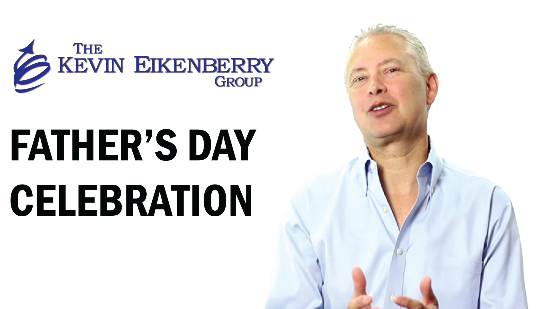 Father's Day Celebration | Kevin Eikenberry Group