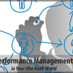 Performance Management in Your (the Real) World