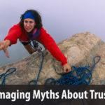 Damaging Myths About Trust