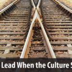 How to Lead When the Culture Shifts