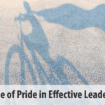 The Role of Pride in Effective Leadership