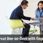 Having Great One-on-Ones with Employees