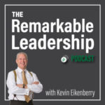 The Most Listened to Episodes of The Remarkable Leadership Podcast
