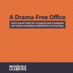 Do You Have Drama At Your Office?
