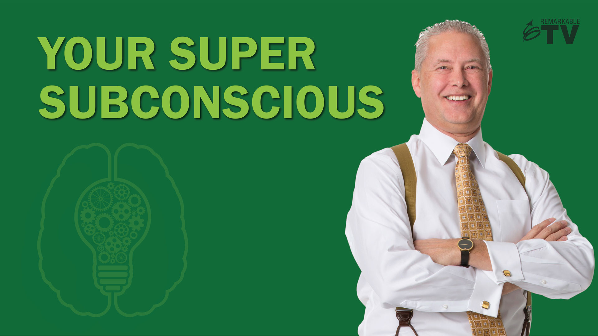 Your Super Subconscious - Remarkable TV with Kevin Eikenberry