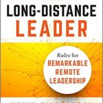 What Long-Distance Leaders Need to Know Today