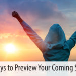Three Ways to Preview Your Coming Success