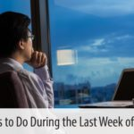 Four Things to Do During The Last Week of the Year