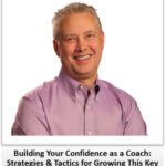 Building Your Confidence as a Coach