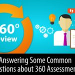 Answering Some Common Questions About 360 Assessments
