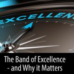 The Band of Excellence – and Why it Matters