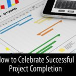 How to Celebrate Successful Project Completion