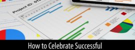 Celebrate your projects