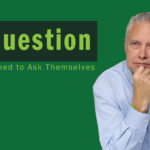 A Question Leaders Need to Ask Themselves – Remarkable TV