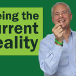 Seeing the Current Reality – Remarkable TV