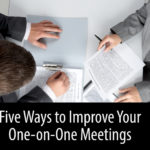 Keys to One-on-one Meetings
