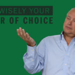 Use Wisely Your Power of Choice – Remarkable TV