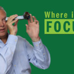 Where is Your Focus? – Remarkable TV