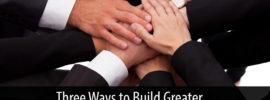 Greater Team Member Engagement