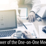 One-on-one meetings are critical