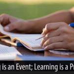 Why Training is an Event and Learning is a Process