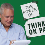 The Power of Thinking on Paper – Remarkable TV