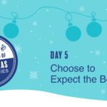 Leadership Gift #5 – Expect The Best