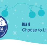 Leadership Gift #8 – Choose to Listen