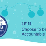 Leadership Gift #10 – Choose to Be Accountable