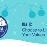 Leadership Gift #12 – Live Your Values