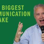 Your Biggest Communication Mistake – Remarkable TV