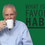 What is Your Favorite Habit? – Remarkable TV