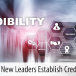 Helping New Leaders Establish Credibility