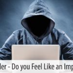 Hey Leader, Do You Feel Like an Imposter?