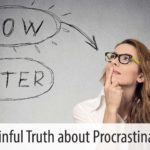 The Painful Truth About Procrastination