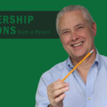 Leadership Lessons from a Pencil – Remarkable TV
