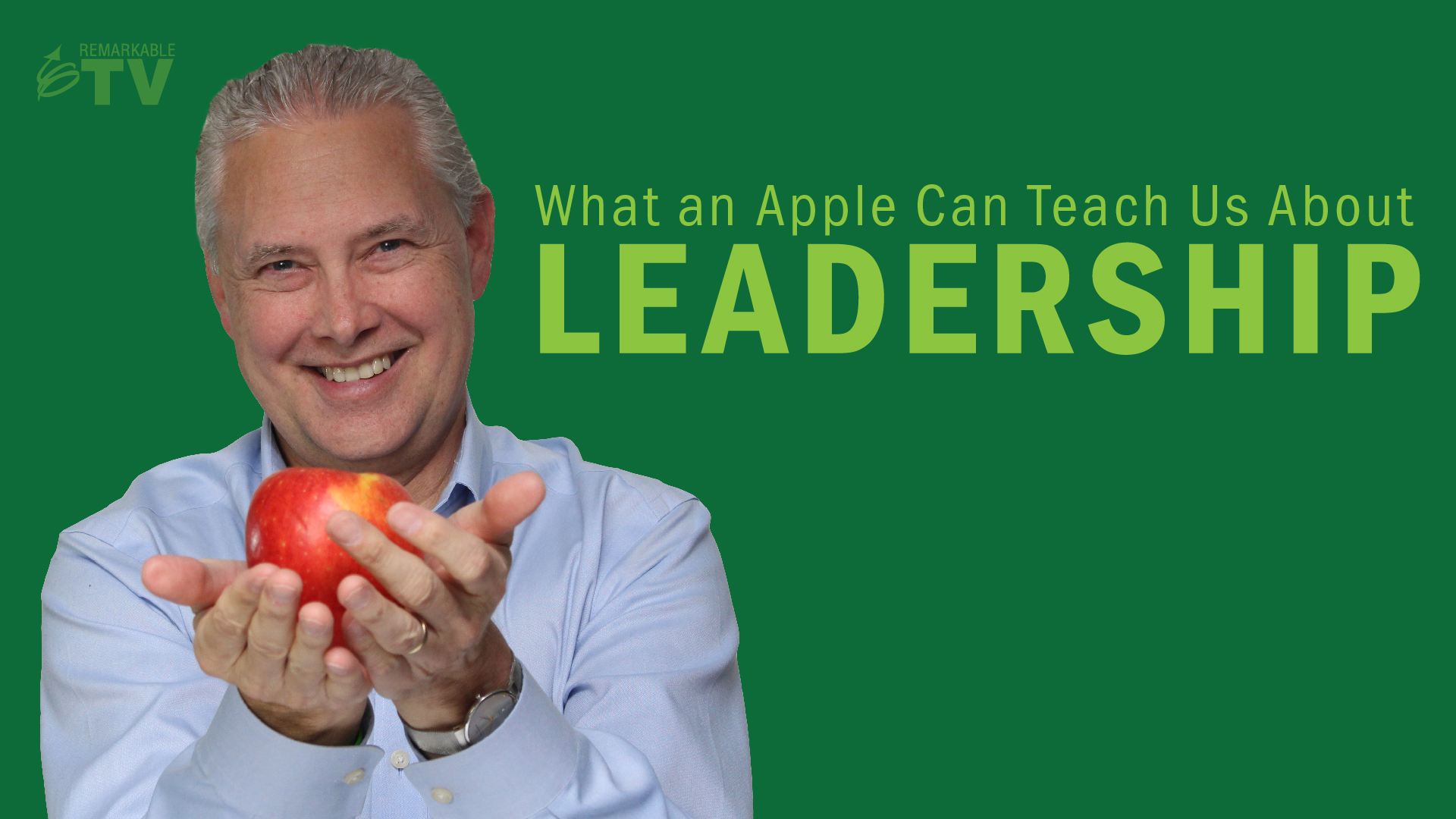A Video Splash Image for What an Apple Can Teach Us About Leadership
