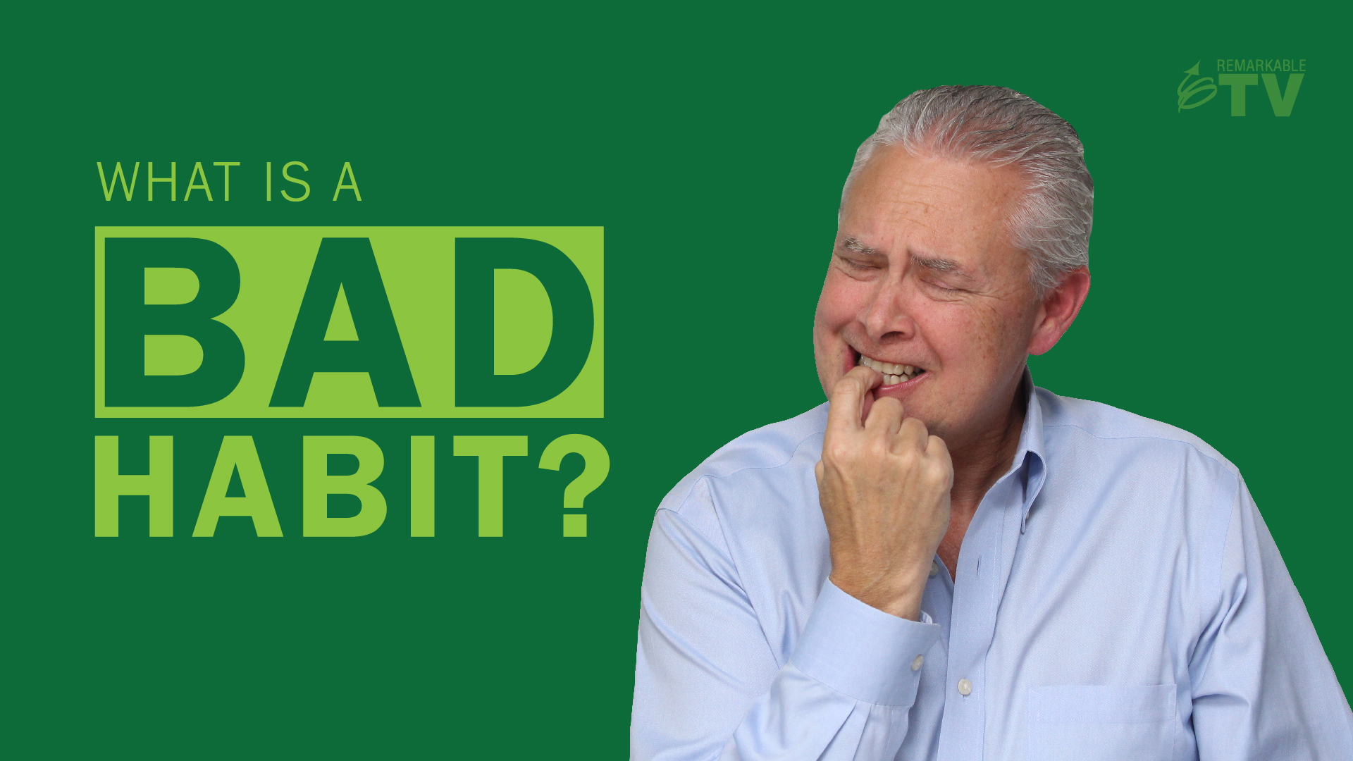 Splash image for the video What is a Bad Habit?