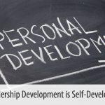 Why Leadership Development is Self-Development