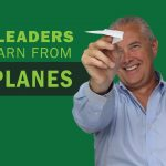 What Leaders Can Learn from Airplanes – Remarkable TV