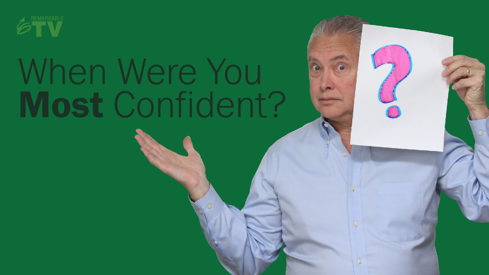 Video Splash Image for When Were You the Most Confident video
