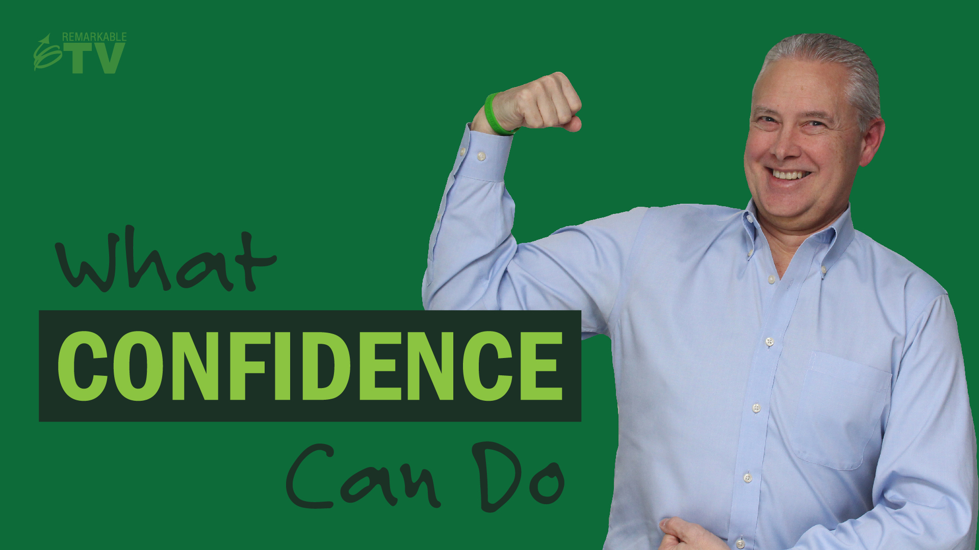 Video Splash Image: What Confidence Can Do with Kevin Eikenberry