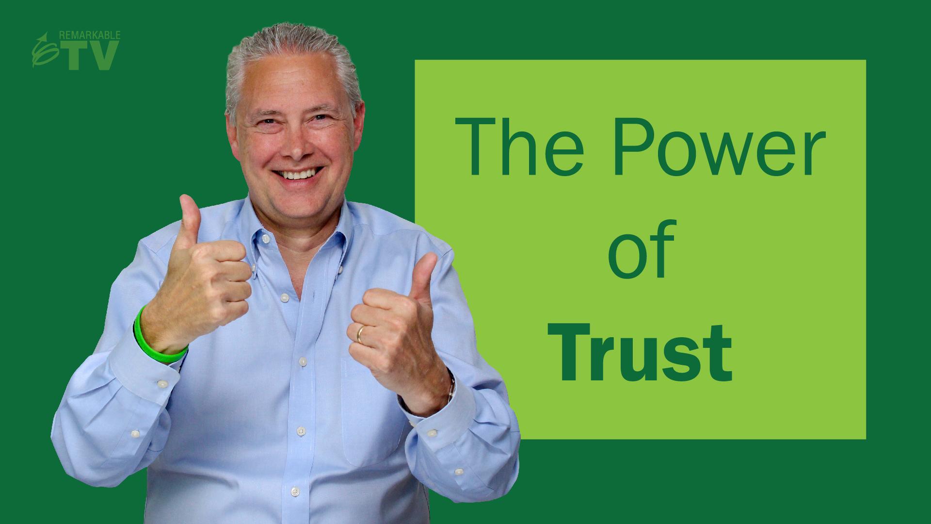 Video Splash Image: The Power of Trust