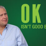 OK Isn't Good Enough – Remarkable TV
