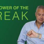 The Power of the Break